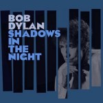 Bob-Dylan-Shadows-In-The-Night-news_1