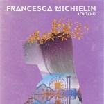 Francesca-Michielin-Lontano-news