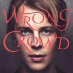 Tom-Odell-Wrong-Crowd-news