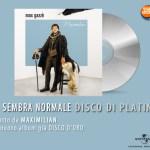 Max Gazzè - Disco di Platino_Ti sembra normale