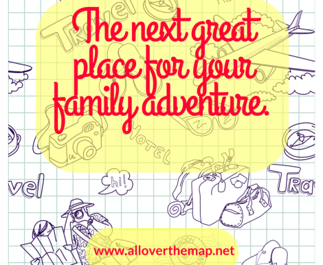 "title card ""The next great place for your Family adventure"" travel graphics background"