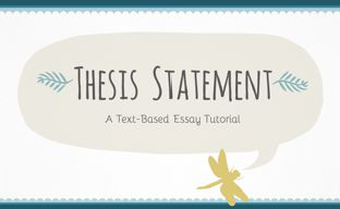 http://www.teachertube.com/video/how-to-write-a-thesis-statement-448007