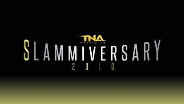 Watch TNA Slammiversary 2016 6/12/2016 PPV Full Show Online Free