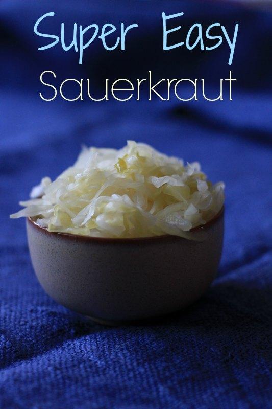 Super Easy Sauerkraut: a delicious source of probiotics