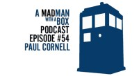 """The wonderfulPaul Cornell is my guest this week and we discuss his upcomingDoctor Who comic book mini-series""""Four Doctors"""" as well as what it's like writing for the Doctor, how the […]"""