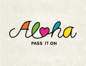 aloha pass it on - 2