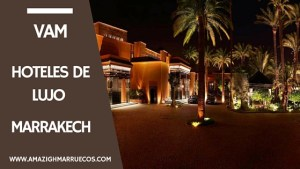 HOTELES DE LUJO EN MARRAKECH LA MAMOUNIA