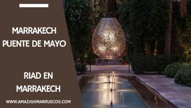 Viajar a Marrakech Puente de Mayo 8