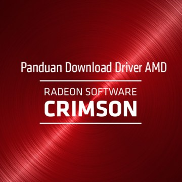 driver amd radeon™ software crimson terbaru