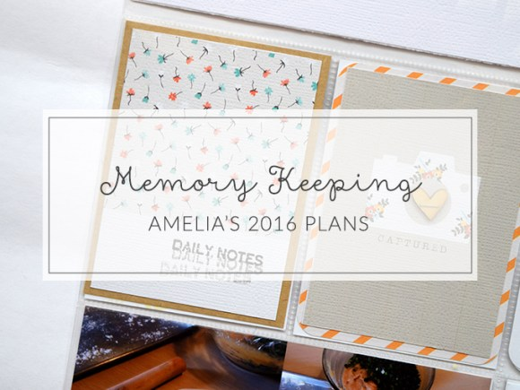 Ideas for memory keeping in 2016