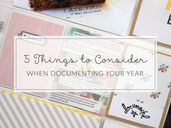 What you need to know about documenting your year