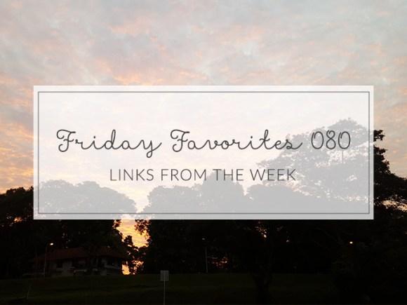 Amelia Writes | Weekly Friday Favorites
