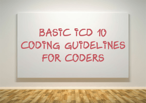 Short ICD coding Guidelines for Medical coders