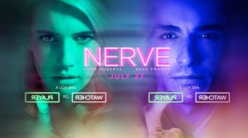 NERVE: ARE YOU A WATCHER OR A PLAYER? ENTER TO WIN