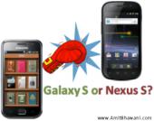 Galaxy S or Nexus S