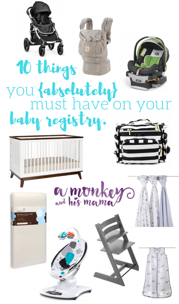 10 things you must have on your baby registry // a monkey and his mama // with the baby cubby