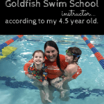 The Best Goldfish Swim Instructor…According to my 4.5 Year Old.