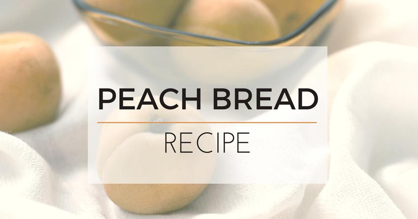 Delightful Carrot and Peach Bread [Recipe]