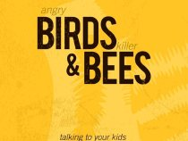 Angry Birds and Killer Bees by todd Bowman