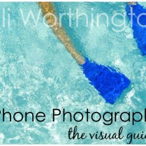 iPhone Photography Guide by Alli Worthington
