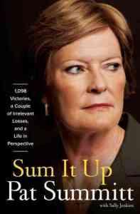 Sum It Up: Pat Summitt