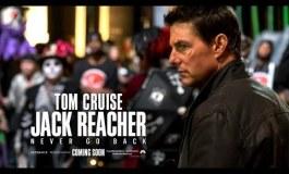 "Tom Cruise regresa a la taquilla con secuela de ""Jack Reacher"""