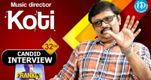 Music Director Koti Exclusive Interview