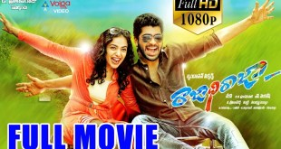 Rajadhi Raja  Latest Telugu Full Length Movie – Sharwanand,  Nithya Menon