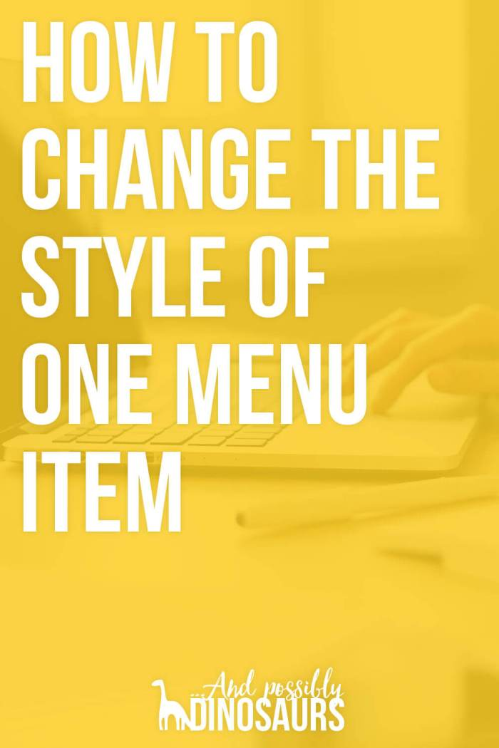 How to Change the Style of a Single Menu Item