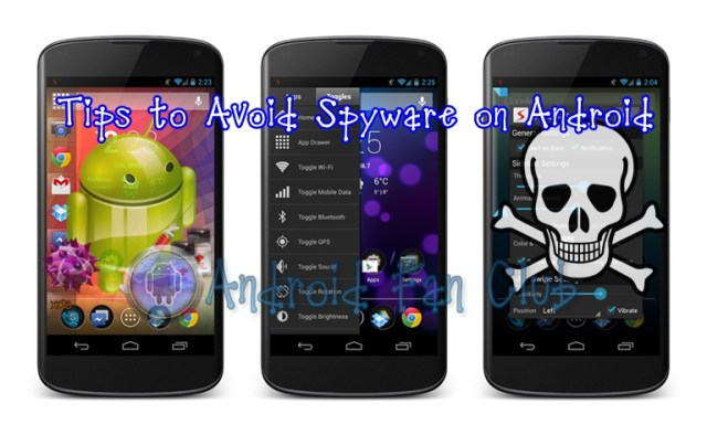 Top 10 Tips To Avoid Your Android Phones & Tablets From Virus & Spyware