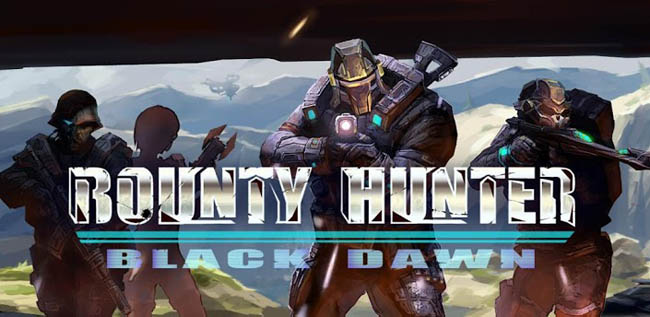 Bounty Hunter: Black Dawn