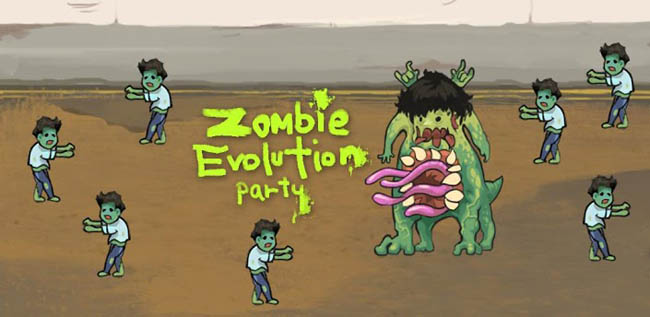 Zombie Evolution Party