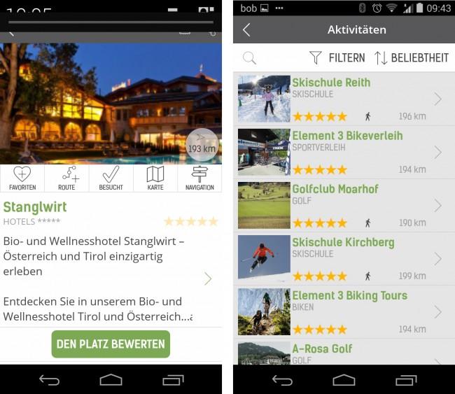 Du kannst dich von der App zu jedem Hotel oder Restaurant navigieren lassen, selbstverständlich auch zum berühmten Stanglwirt. Du kannst aber auch alle POIs wählen, die Aktivurlaub versprechen.