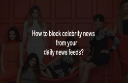 how-to-block-celebrity-news-from-your-daily-news-feeds