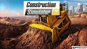 Construction Simulator 2 APK MOD Unlimited Money Open World Game 1.06