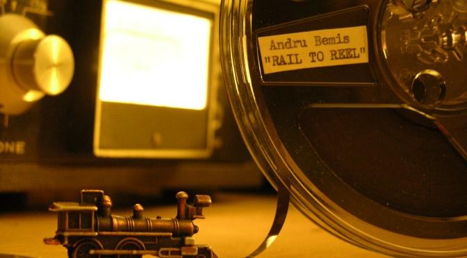 """""""Rail To Reel"""" — album by Andru Bemis"""