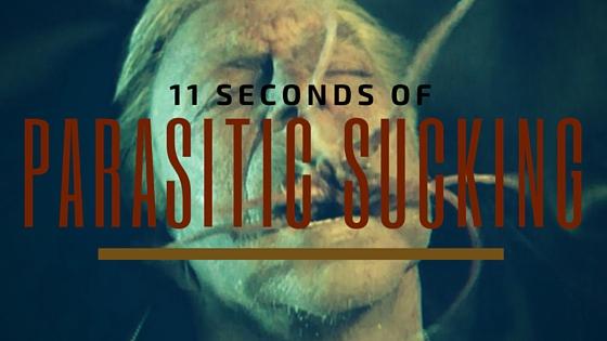 11 Seconds of Parasitic Sucking