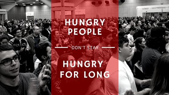Hungry People Don't Stay Hungry For Long