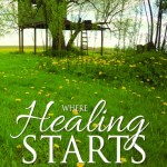 Where Healing Starts Cover Reveal