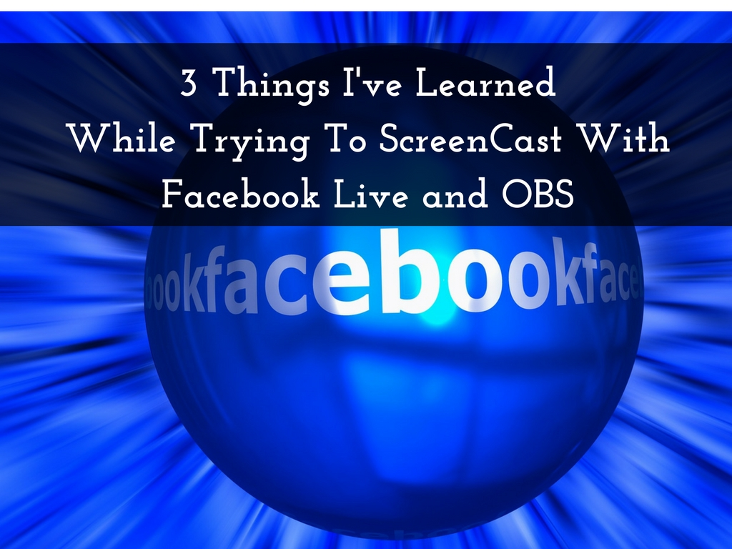 Screencast with facebook and obs