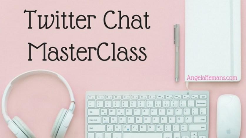 Twitter Chat MasterClass