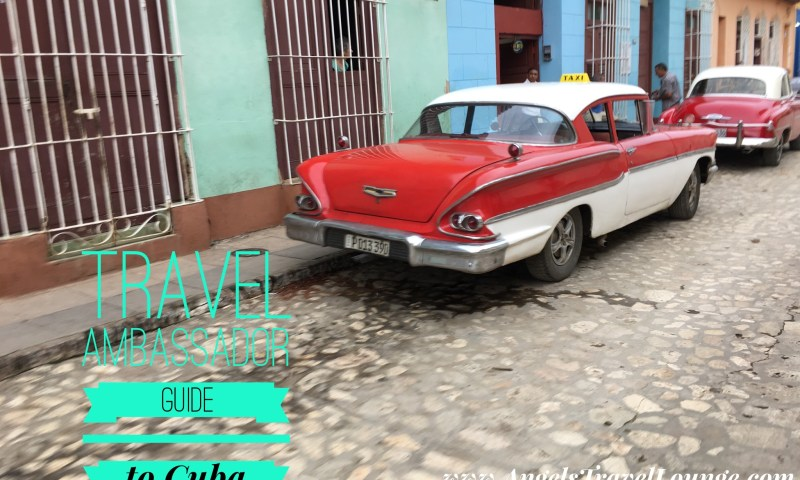 Travel Ambassador Guide to Cuba