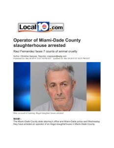 local 10 operator of Miami Dade County slaughterhouse arrested copy