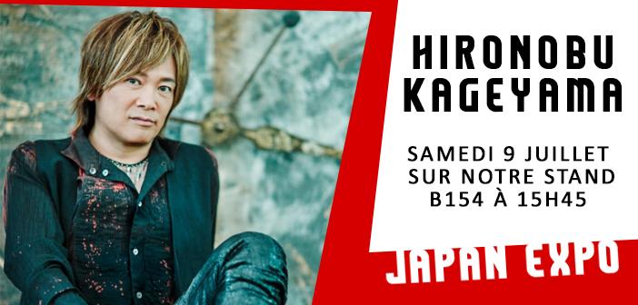 [Japan Expo] Ne manquez pas Hironobu Kageyama sur le stand d'AnimeLand