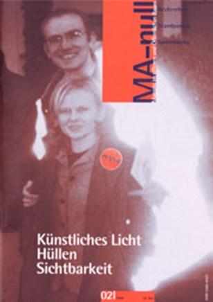 Kuenstliches Licht. Huellen. Sichtbarkeit (1998)