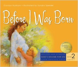 Before I Was Born (God's Design for Sex Book 2)