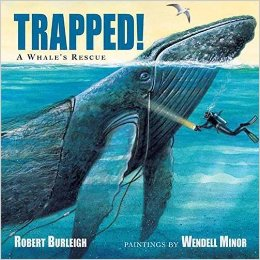 Cover of book Trapped! A Whale's Rescue