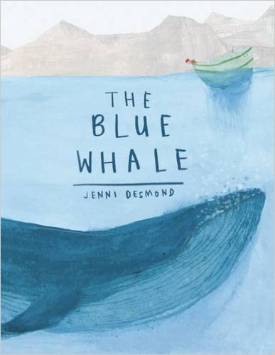 Cover of The Blue Whale by Jenni Desmond