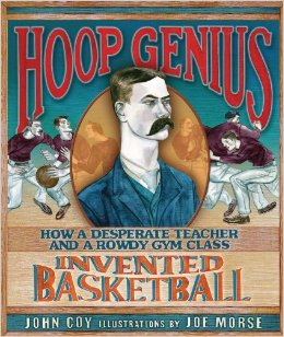 Cover of Hoop Genius with portrait of inventor James Naismith.