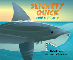 Cover of Slickety Quick shows a great white shark swimming in water.